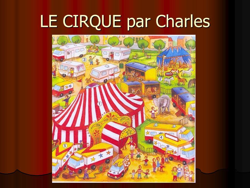 LE CIRQUE par Charles
