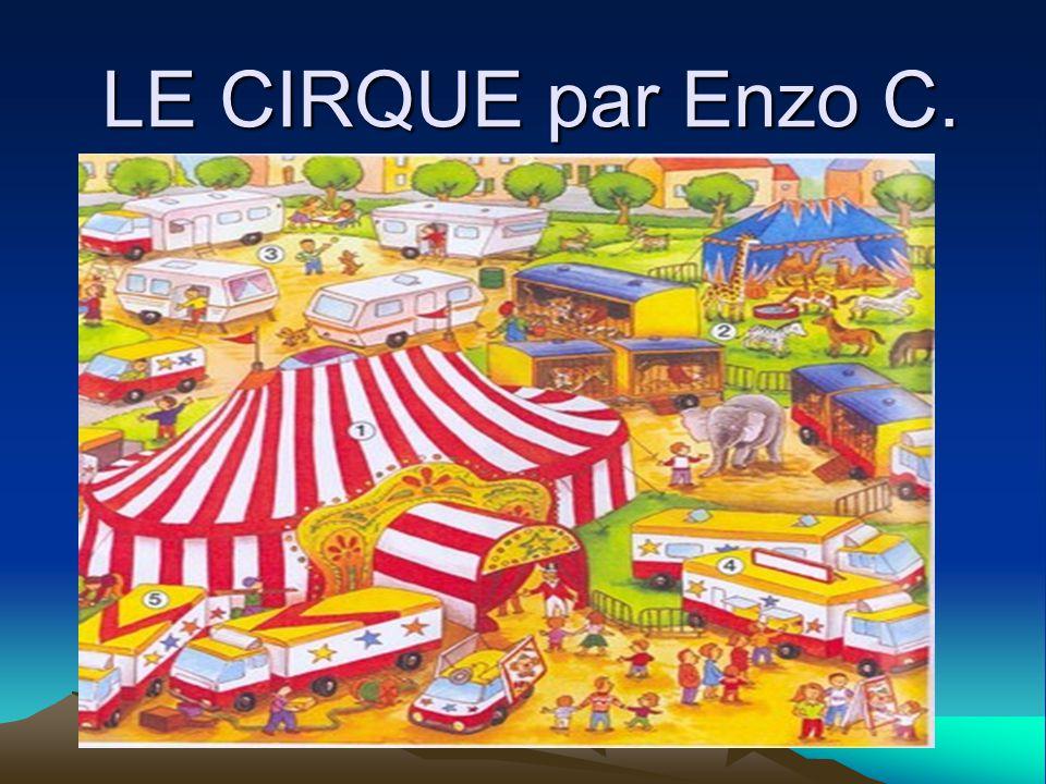 LE CIRQUE par Enzo C.