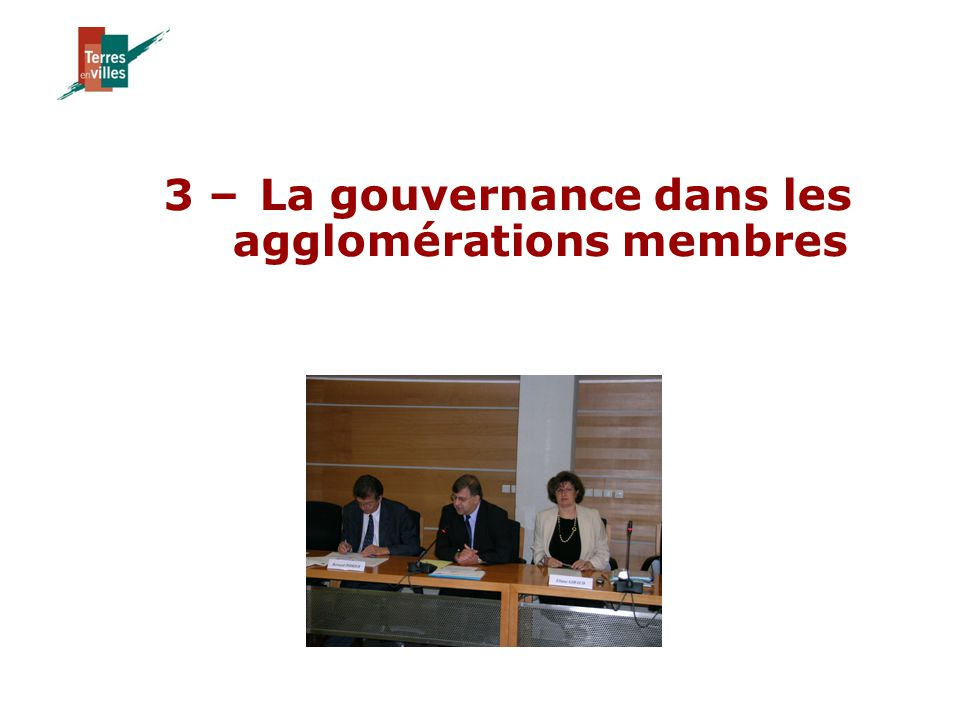 3 –La gouvernance dans les agglomérations membres