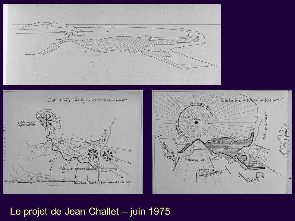 Le projet de Jean Challet – juin 1975