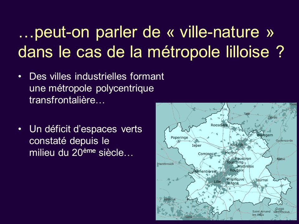 …peut-on parler de « ville-nature » dans le cas de la métropole lilloise .