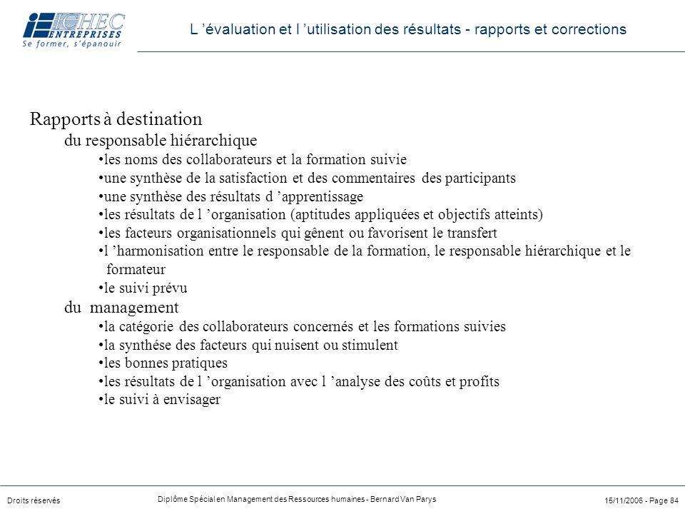 Droits réservés Diplôme Spécial en Management des Ressources humaines - Bernard Van Parys 15/11/2006 - Page 84 Rapports à destination du responsable h