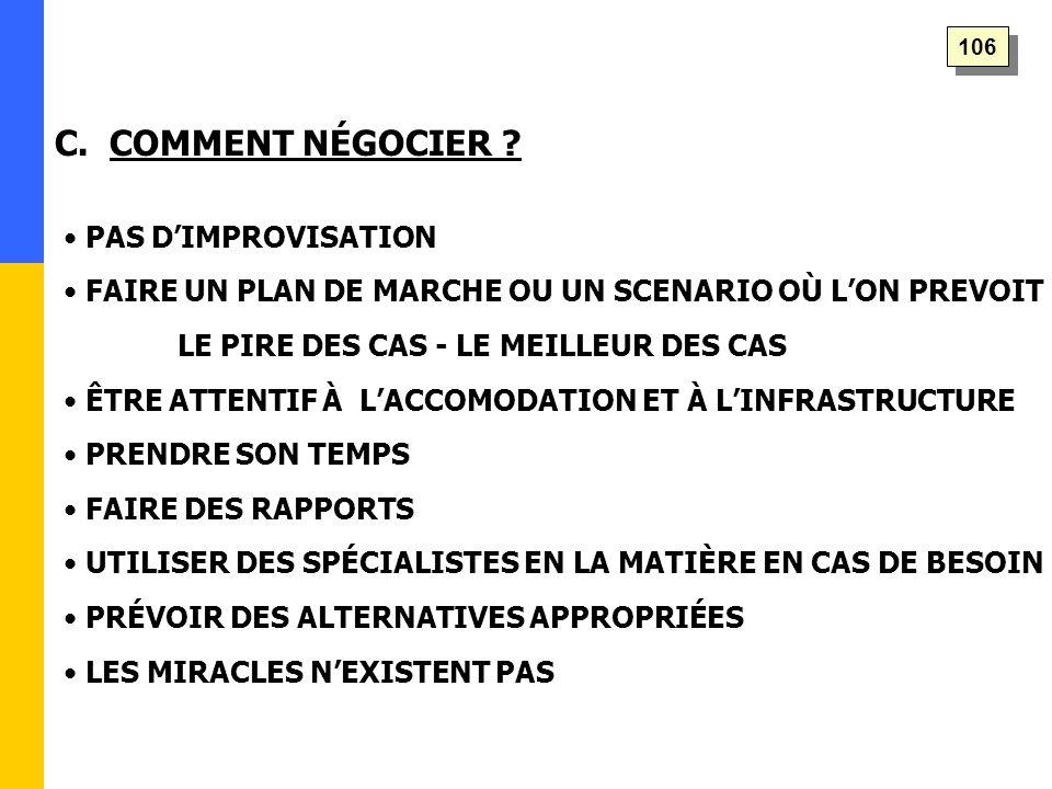 C. COMMENT NÉGOCIER .