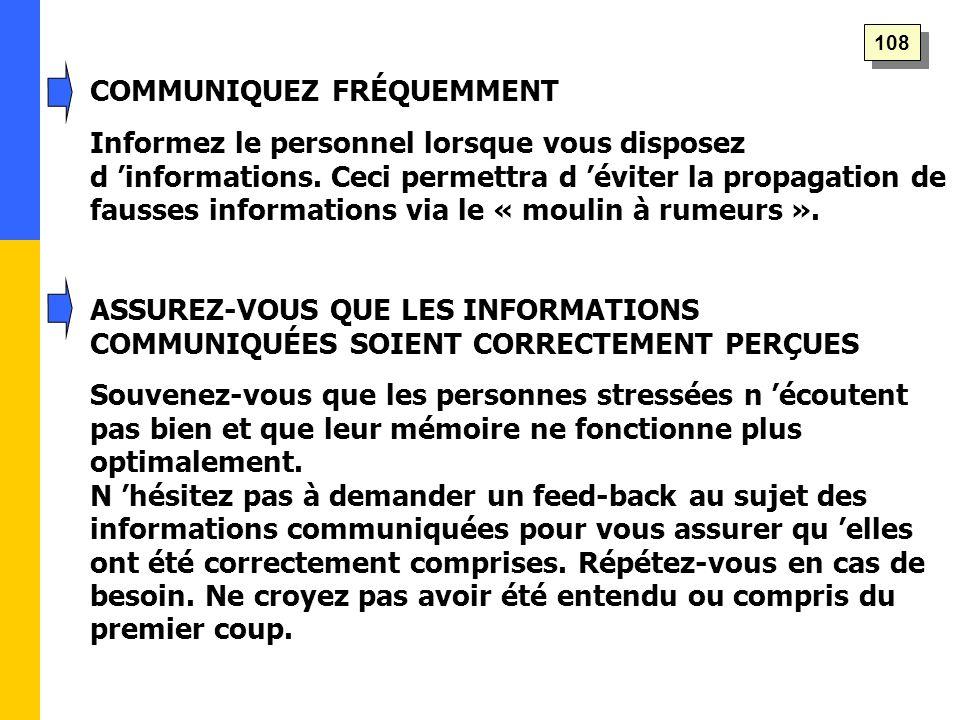 COMMUNIQUEZ FRÉQUEMMENT Informez le personnel lorsque vous disposez d 'informations.