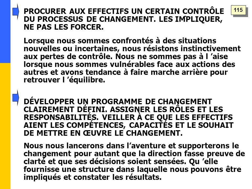 PROCURER AUX EFFECTIFS UN CERTAIN CONTRÔLE DU PROCESSUS DE CHANGEMENT.