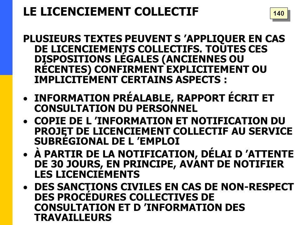 PLUSIEURS TEXTES PEUVENT S 'APPLIQUER EN CAS DE LICENCIEMENTS COLLECTIFS.