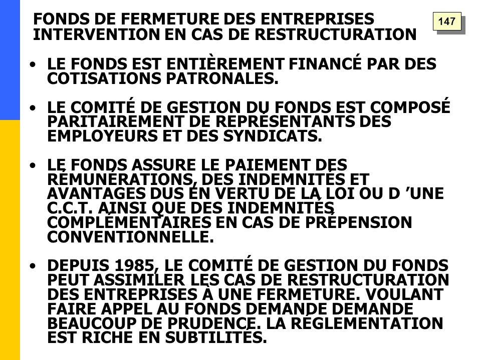 LE FONDS EST ENTIÈREMENT FINANCÉ PAR DES COTISATIONS PATRONALES.
