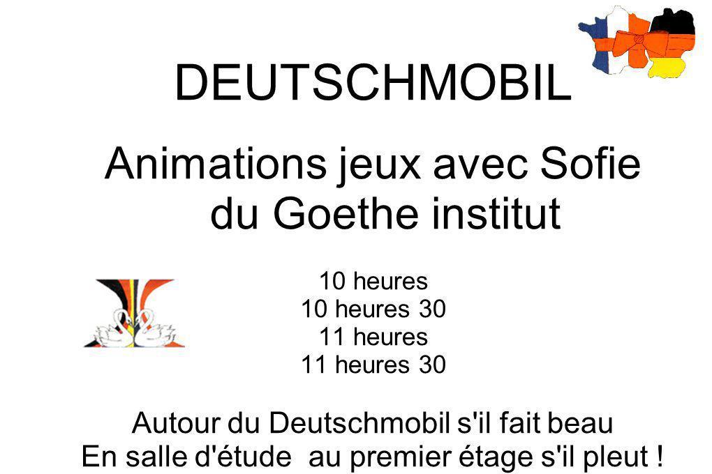VENEZ NOMBREUX AUX ANIMATIONS PORTES OUVERTES du 10 mars Découvrez l allemand avec la lectrice du Goethe institut de manière ludique Autour de la voiture ou au 1er étage en salle d étude s il pleut Mme MARQUIE, professeur d allemand