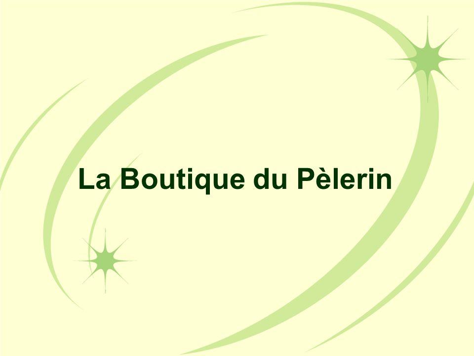 La Boutique du Pèlerin