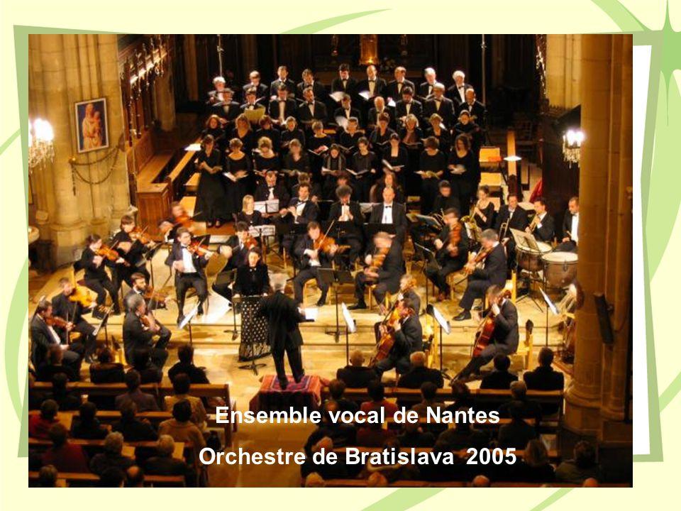 Ensemble vocal de Nantes Orchestre de Bratislava 2005