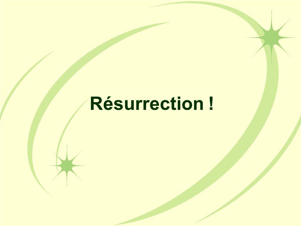 Résurrection !