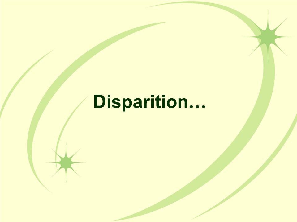 Disparition …