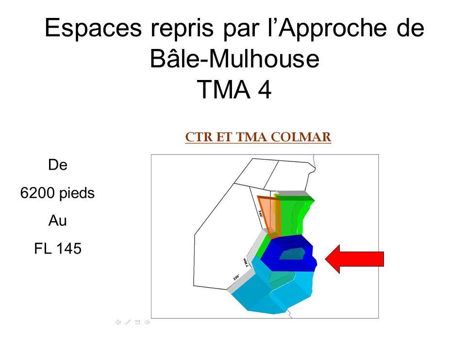 Espaces repris par l'Approche de Bâle-Mulhouse TMA 4 De 6200 pieds Au FL 145