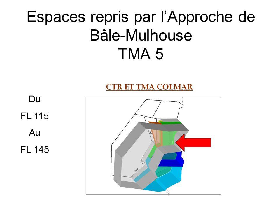 Espaces repris par l'Approche de Bâle-Mulhouse TMA 5 Du FL 115 Au FL 145