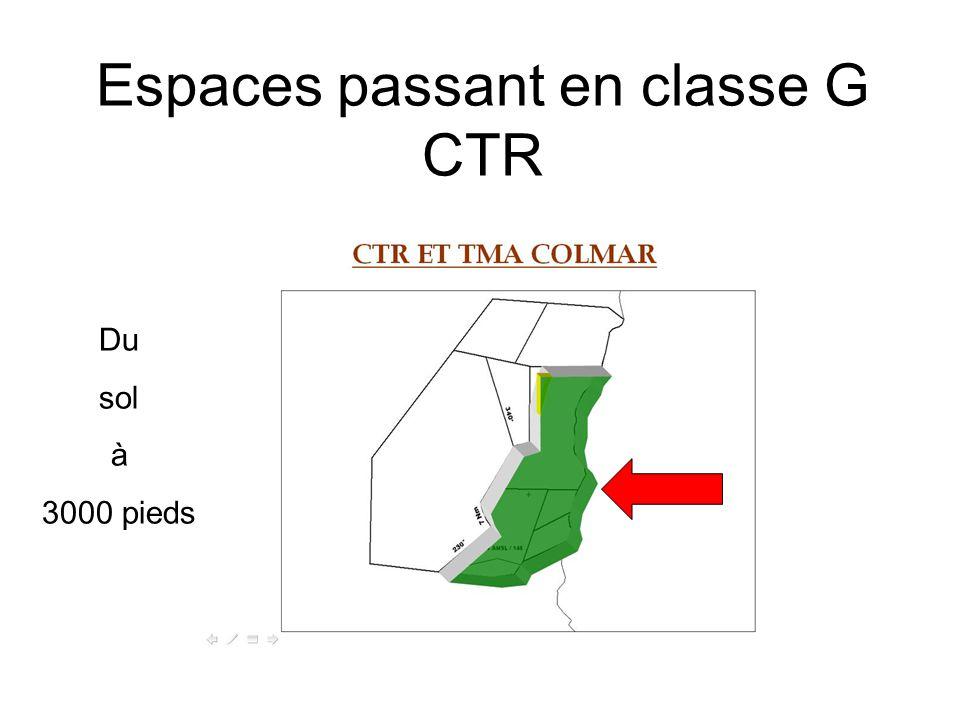 Espaces passant en classe G CTR Du sol à 3000 pieds