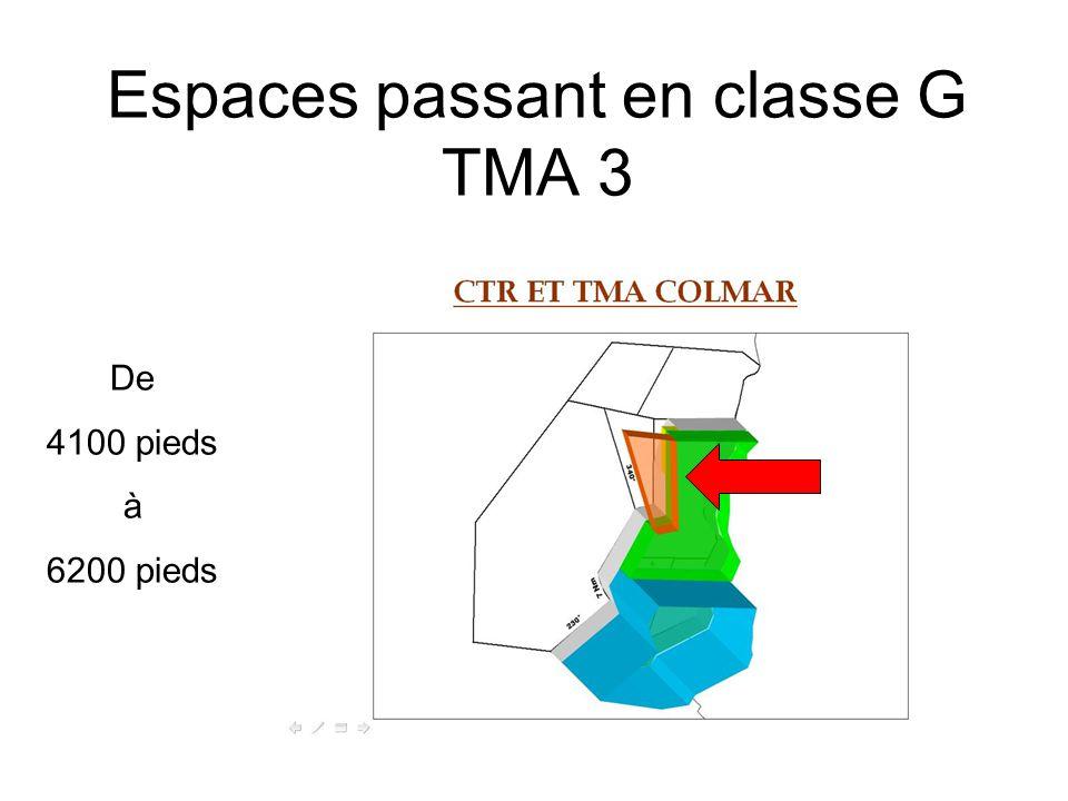 Espaces passant en classe G TMA 3 De 4100 pieds à 6200 pieds