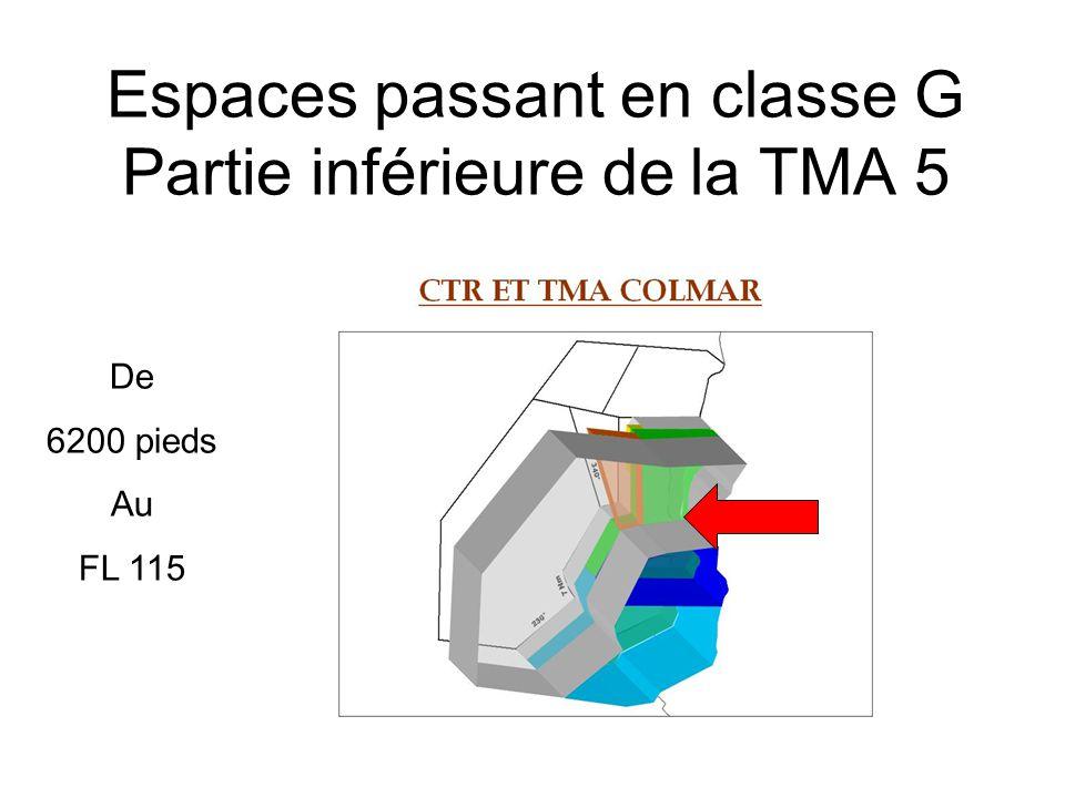 Espaces passant en classe G Partie inférieure de la TMA 5 De 6200 pieds Au FL 115