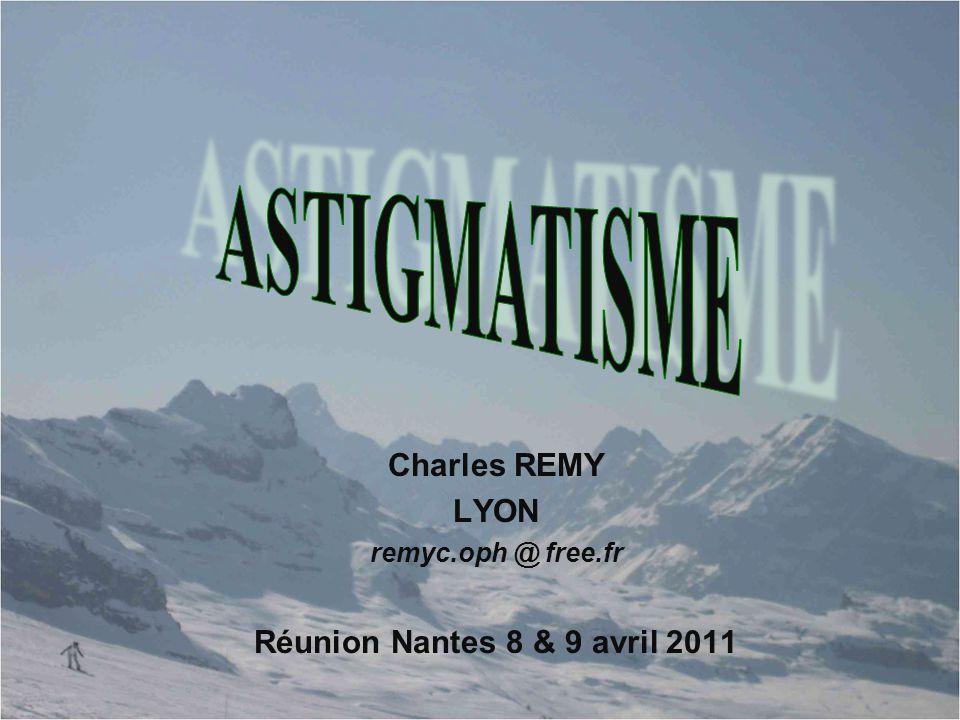 Charles REMY LYON remyc.oph @ free.fr Réunion Nantes 8 & 9 avril 2011