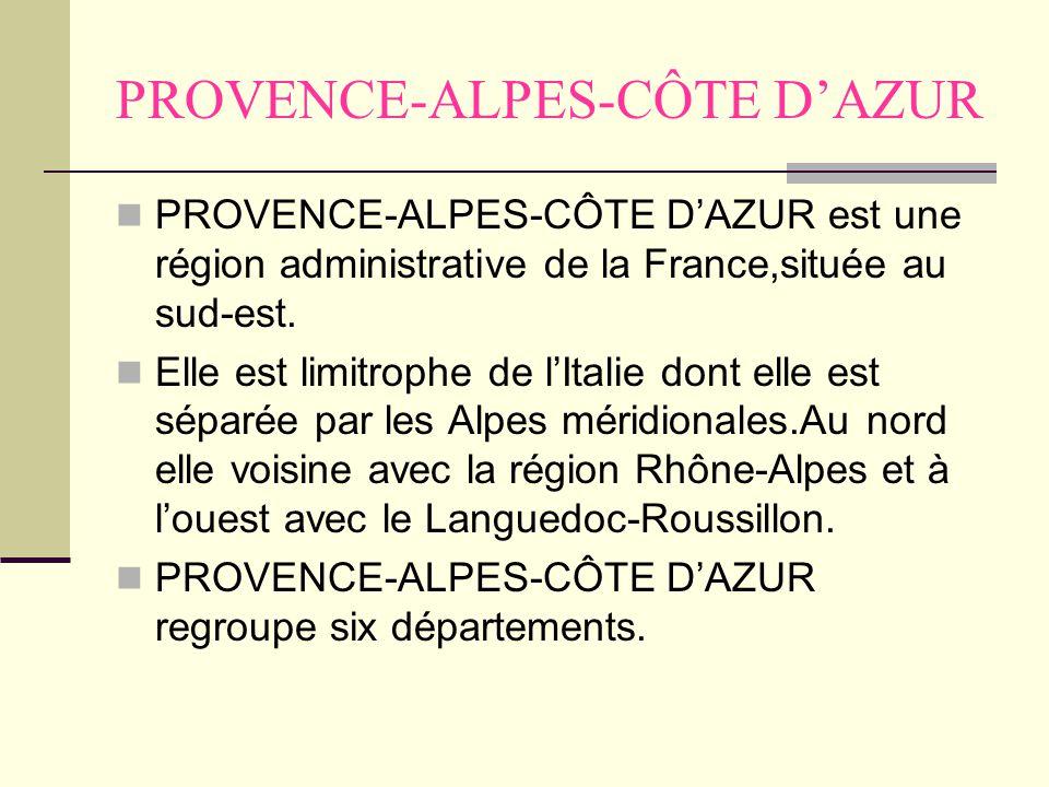PROVENCE-ALPES-CÔTE D'AZUR PROVENCE-ALPES-CÔTE D'AZUR est une région administrative de la France,située au sud-est.
