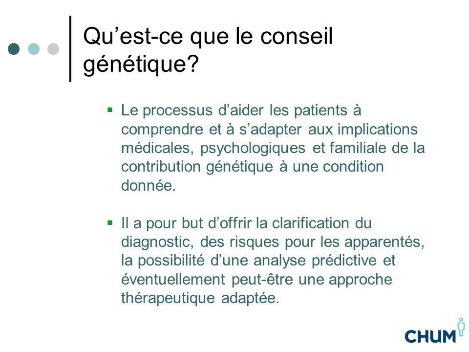 Qu'est-ce que le conseil génétique?  Le processus d'aider les patients à comprendre et à s'adapter aux implications médicales, psychologiques et fami
