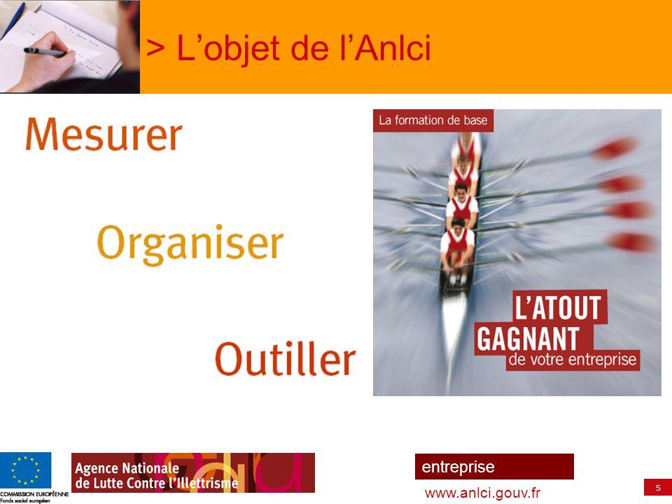 5 entreprise www.anlci.gouv.fr > L'objet de l'Anlci