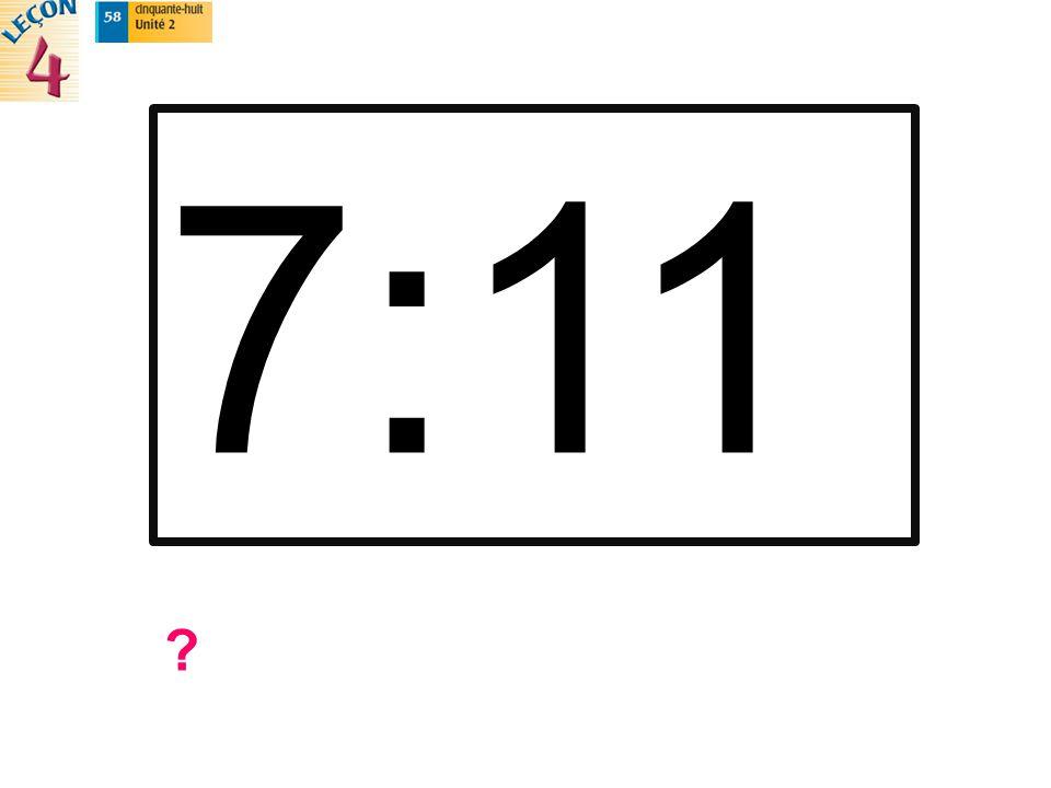 7:11 ?