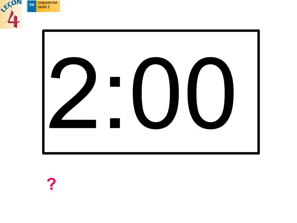 2:00 ?