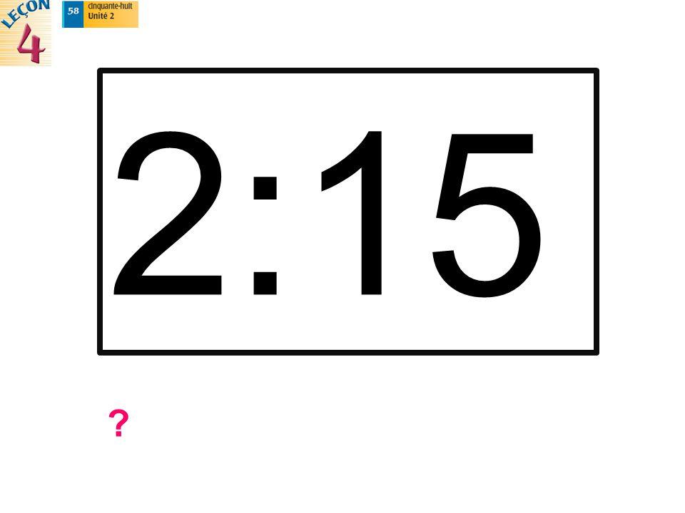2:15 ?