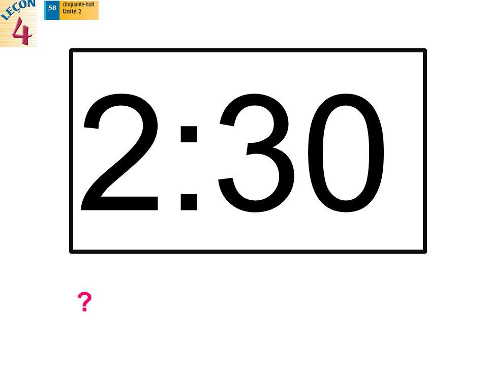 2:30 ?