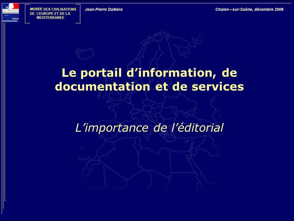 Le portail d'information, de documentation et de services L'importance de l'éditorial