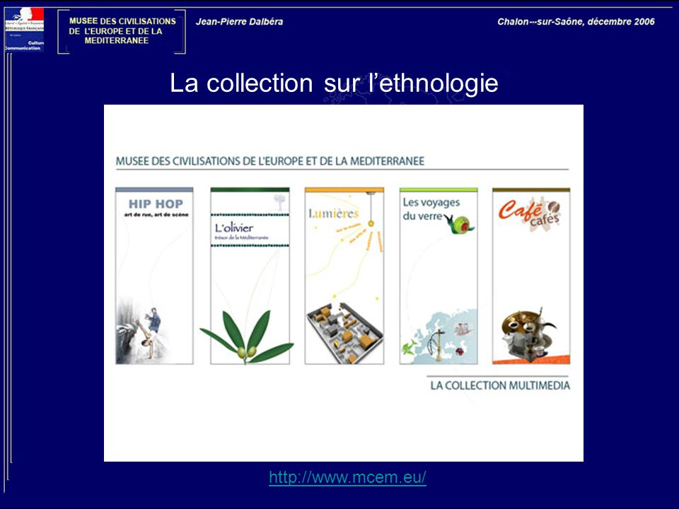 La collection sur l'ethnologie http://www.mcem.eu/