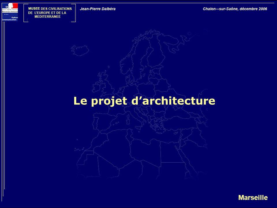 Marseille Le projet d'architecture