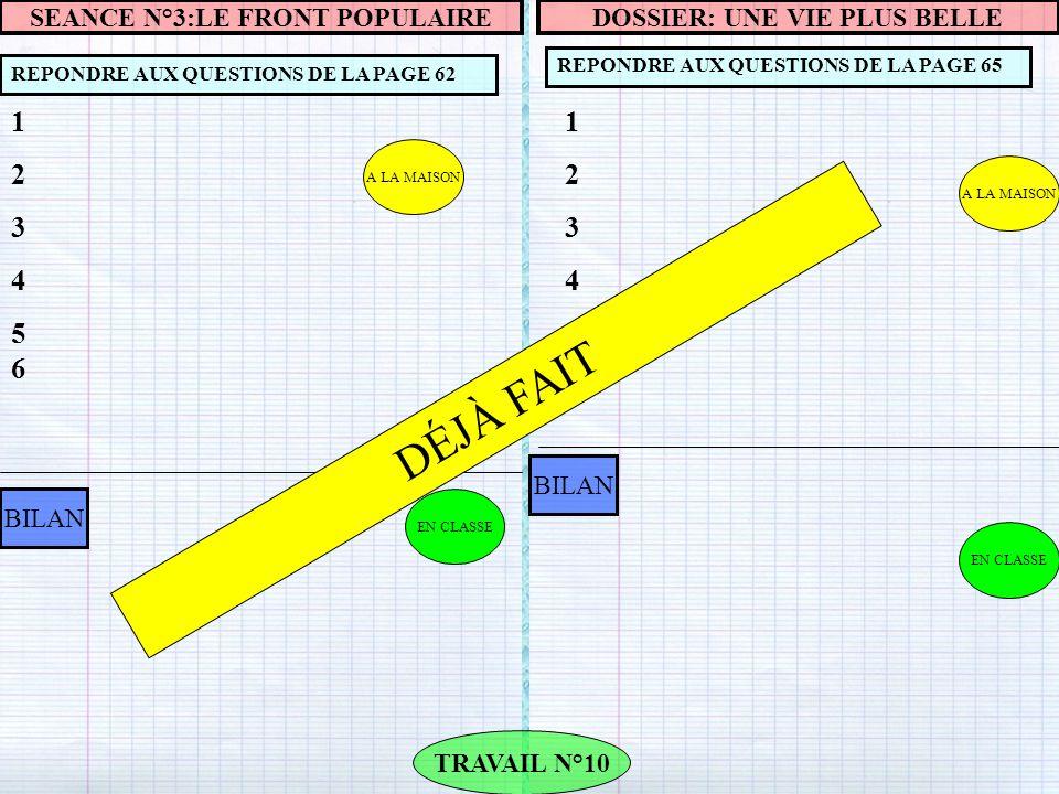A LA MAISON REPONDRE AUX QUESTIONS DE LA PAGE 69 TRAVAIL N°11 BILAN SAVOIR-FAIRE: ETUDIER LES AFFICHES DE PROPAGANDE ETAPE N°2: FAIRE LA SYNTHESE 123456123456 EN CLASSE DOSSIER: LA GUERRE D'ESPAGNE AFFICHE DATE SLOGAN SENTIMENTS INSPIRES PARTI DE GAUCHE.