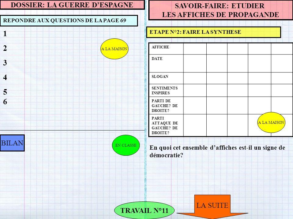 A LA MAISON REPONDRE AUX QUESTIONS DE LA PAGE 69 TRAVAIL N°11 BILAN SAVOIR-FAIRE: ETUDIER LES AFFICHES DE PROPAGANDE ETAPE N°2: FAIRE LA SYNTHESE 1234