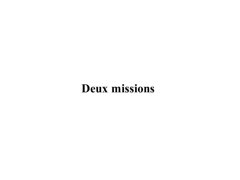 Deux missions