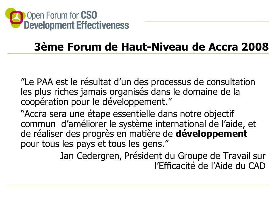 """3ème Forum de Haut-Niveau de Accra 2008 """"Le PAA est le résultat d'un des processus de consultation les plus riches jamais organisés dans le domaine de"""