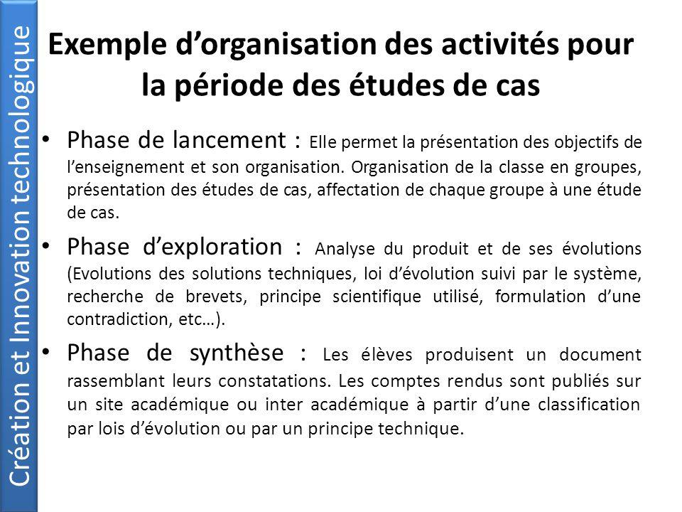 Exemple d'organisation des activités pour la période des études de cas Phase de lancement : Elle permet la présentation des objectifs de l'enseignement et son organisation.