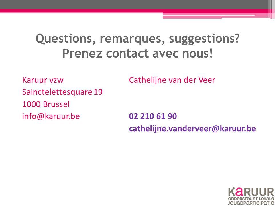 Questions, remarques, suggestions? Prenez contact avec nous! Karuur vzwCathelijne van der Veer Sainctelettesquare 19 1000 Brussel info@karuur.be02 210