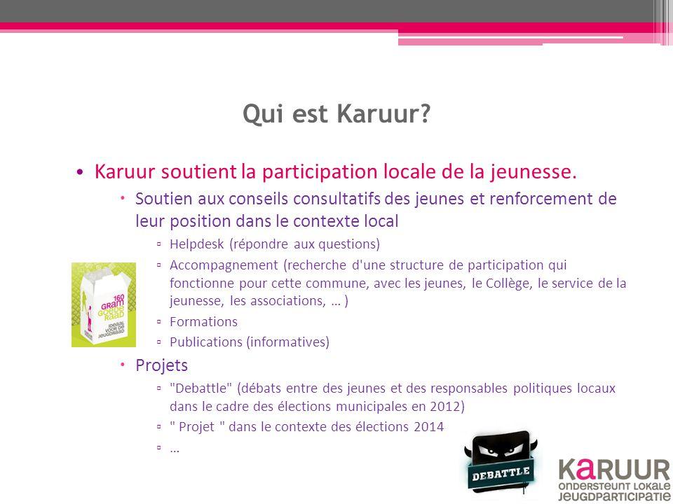 Karuur à Bruxelles Anderlecht: Soutien au développement d'une méthode d'enquête basé sur la méthode 'map-it' Soutien à la mise en place d'un conseil consultatif néerlandophone des jeunes Projet 'Karuur à Bruxelles' : exemples