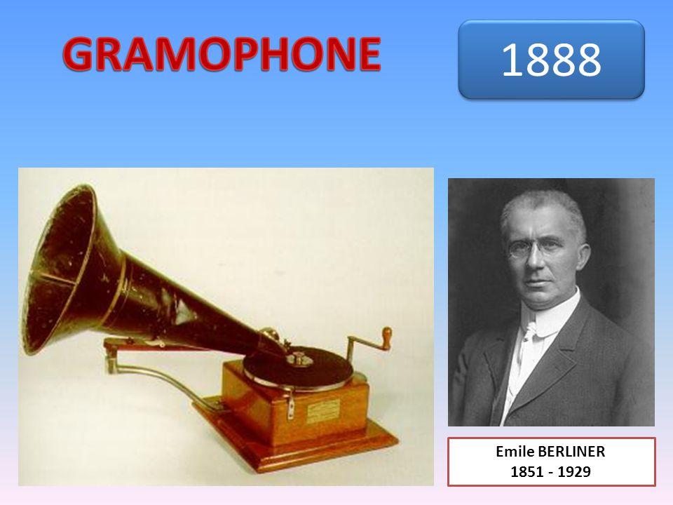 Emile BERLINER 1851 - 1929 1888