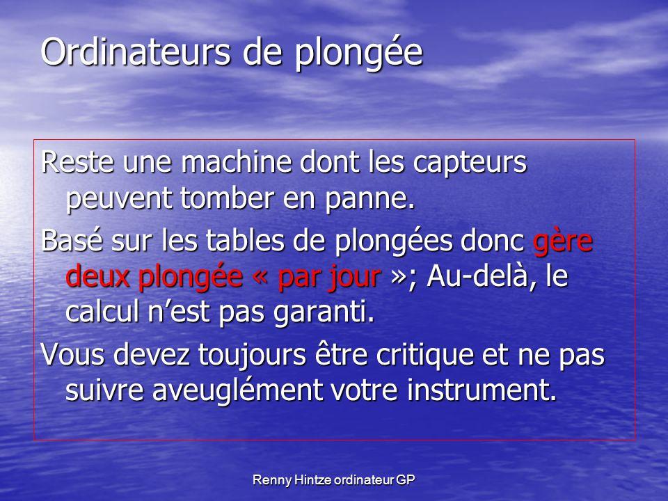 Renny Hintze ordinateur GP Ordinateurs de plongée Procédure hétérogène: Planification: les ordi le permettent.