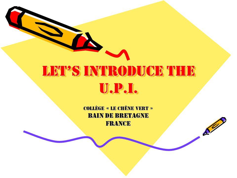 The U.P.I.