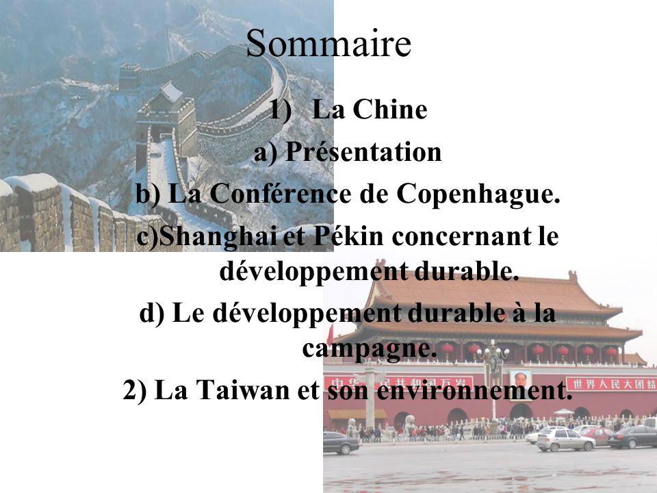 Sommaire 1)La Chine a) Présentation b) La Conférence de Copenhague.
