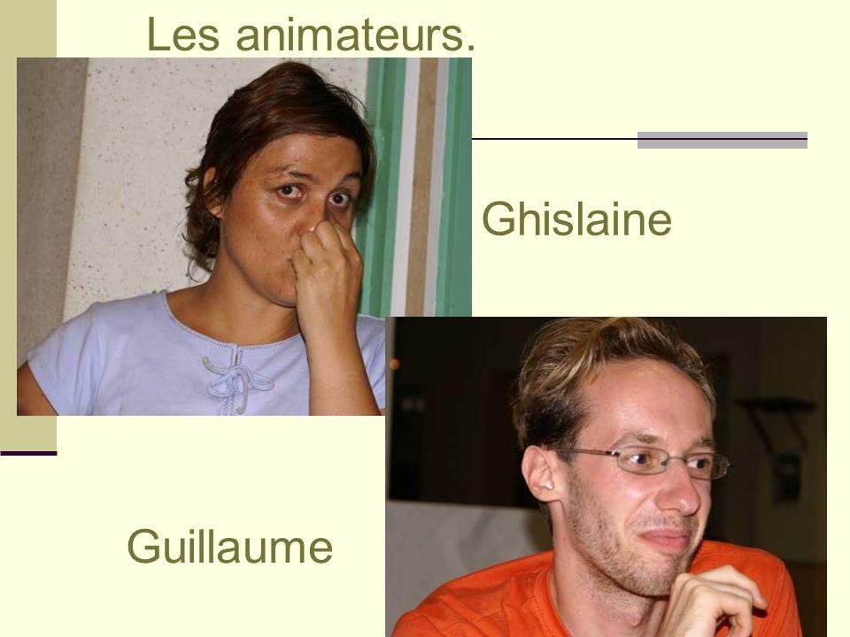 Ghislaine Guillaume Les animateurs.