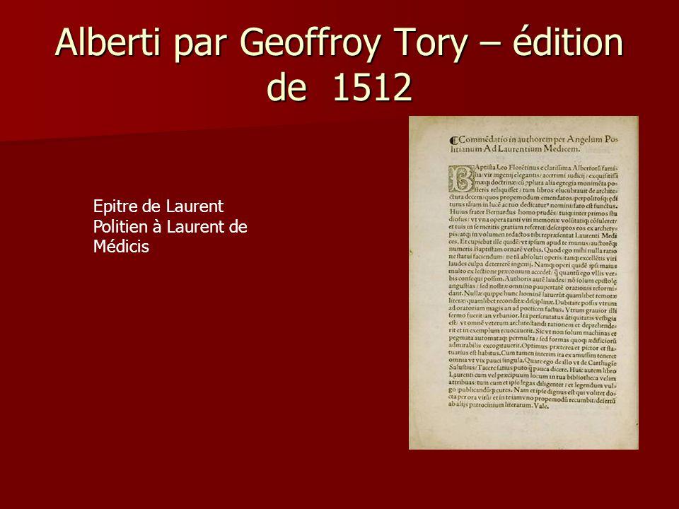 Alberti par Geoffroy Tory – édition de 1512 Epitre de Laurent Politien à Laurent de Médicis
