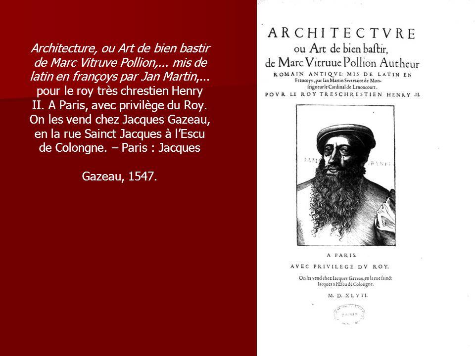 Architecture, ou Art de bien bastir de Marc Vitruve Pollion,...