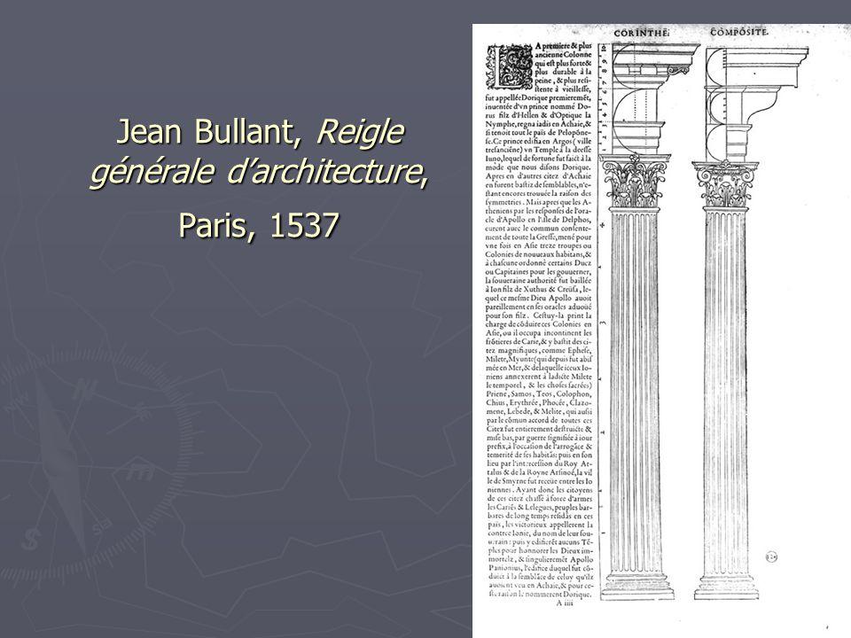 11 Jean Bullant, Reigle générale d'architecture, Paris, 1537