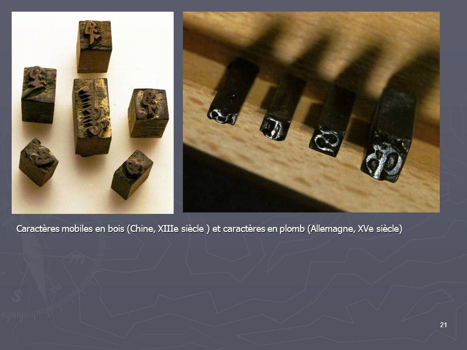 21 Caractères mobiles en bois (Chine, XIIIe siècle ) et caractères en plomb (Allemagne, XVe siècle)