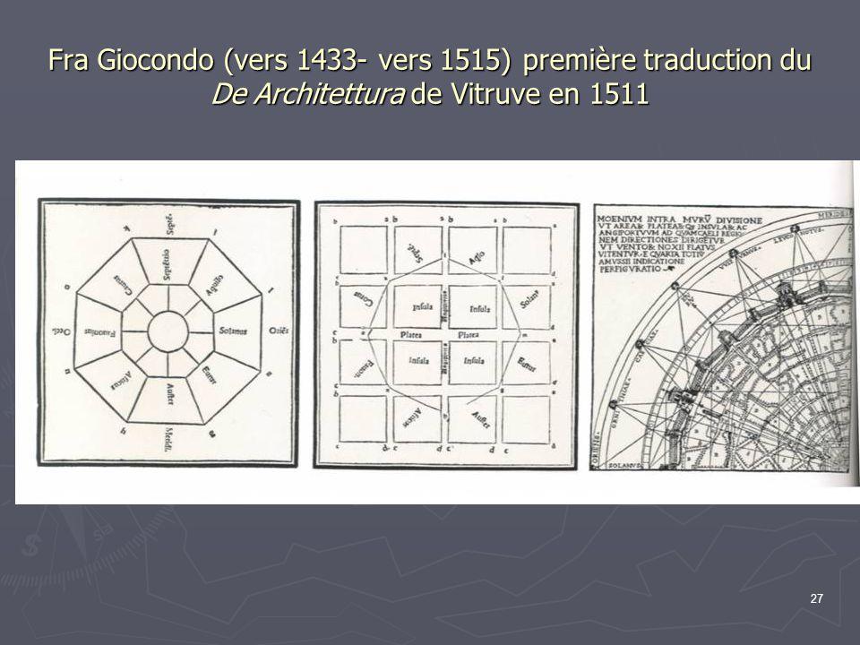27 Fra Giocondo (vers 1433- vers 1515) première traduction du De Architettura de Vitruve en 1511