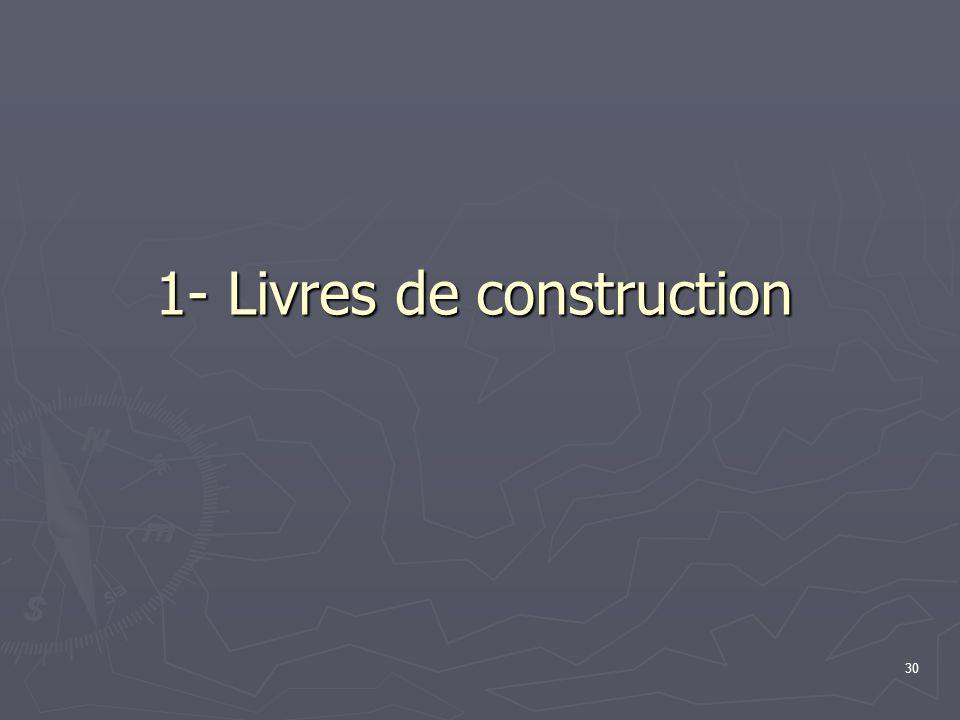 30 1- Livres de construction